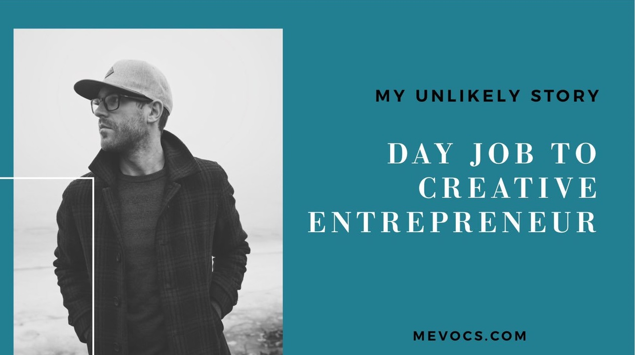 Day Job to Creative Entrepreneur with Maury Page of MEVO Creative Studios