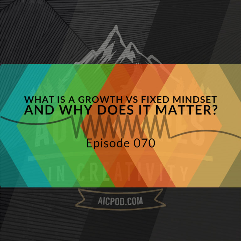 070 What is a growth vs fixed mindset and why does it matter?